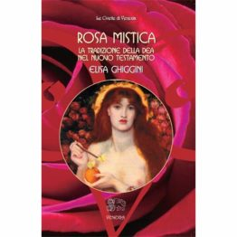 Rosa mistica. La tradizione della Dea nel Nuovo Testamento - EBOOK